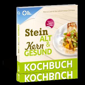 Steinalt und Kerngesund Kochbuch von Marcus Lauk und Anton Schmaus
