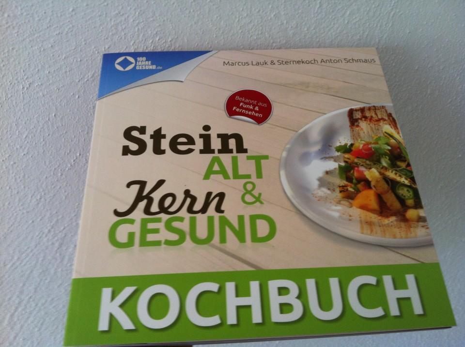 Steinalt und kerngesund - das Kochbuch von Marcus Lauk